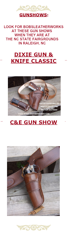Bob's Leatherworks , custom leather holster, knife sheaths, etc